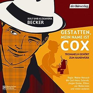 Trommeln gehört zum Handwerk (Gestatten, mein Name ist Cox) Titelbild