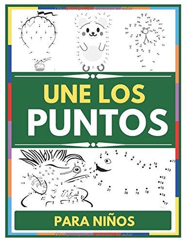Une Los Puntos Para Niños: Libro actividades 4 años