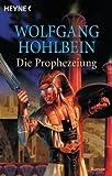 Die Prophezeiung: Roman