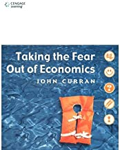 [Taking the Fear Out of Economics] [Author: Curran, John] [November, 1999]
