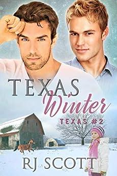 Texas Winter (Texas Series Book 2) by [RJ Scott]