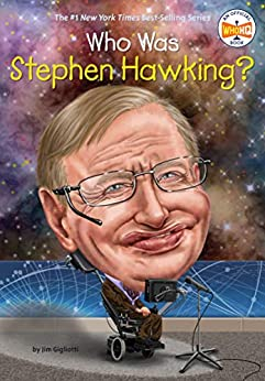 Who Was Stephen Hawking? (Who Was?) by [Jim E. Gigliotti, Who HQ, Gregory Copeland]