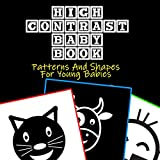 High Contrast Baby Book: A Baby High-Contrast Book Featuring Smiling Faces Designed To Help Newborn Infants Focus And Learn (Infant Books 0-6 Months)