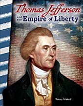 Thomas Jefferson and the Empire of Liberty (Primary Source Readers)