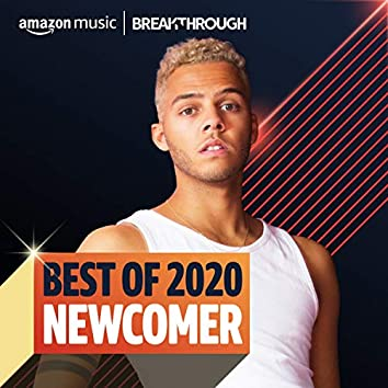 Best of 2020: Newcomer
