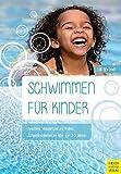 Schwimmen für Kinder<br />Kreatives Wasserspiel