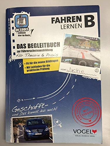 Fahren lernen B: Das Begleitbuch zur Führerscheinprüfung (+DVD