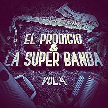 El Prodigio y la Super Banda, Vol.4