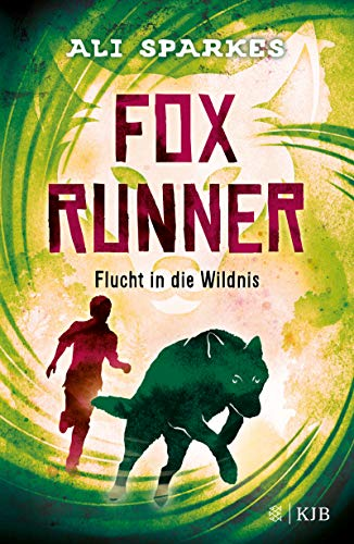 Fox Runner – Flucht in die Wildnis: (Band 3)