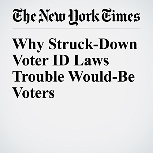 Why Struck-Down Voter ID Laws Trouble Would-Be Voters audiobook cover art