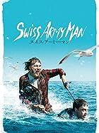 まるでドラえもん。多機能な死体と遭難男の友情を描く『スイス・アーミー・マン』