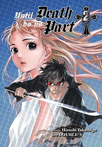 Until Death Do Us Part Vol 2 Ebook Takashige Hiroshi Double S Takashige Hiroshi Double S Amazon Co Uk Kindle Store