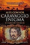 Caravaggio enigma (Caravaggio Series Vol. 1)