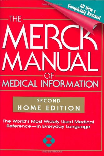 Download The Merck Manual of Medical Information, 2nd Edition: The World's Most Widely Used Medical Reference - Now In Everyday Language (MERCK MANUAL OF MEDICAL INFORMATION HOME EDITION) 0911910352