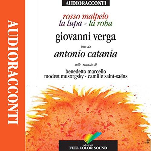 Rosso malpelo, La lupa, La roba audiobook cover art