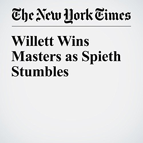 Willett Wins Masters as Spieth Stumbles cover art