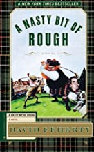 A Nasty Bit of Rough: A Novel by David Feherty (2013-07-02)