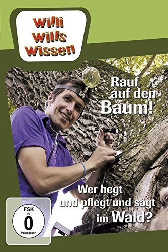 Rauf auf den Baum!/Wer hegt, pflegt, sägt im Wald?