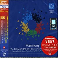 Harmony: Athens 2004 Olympic Official Album by Harmony: Athens 2004 Olympic Official Album (2004-07-28)