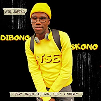 Dibono Tse Skono (feat. Major SA, S Kay, Lil T & Shirly)