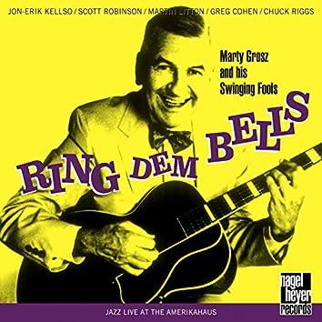 Ring Dem Bells (Live)
