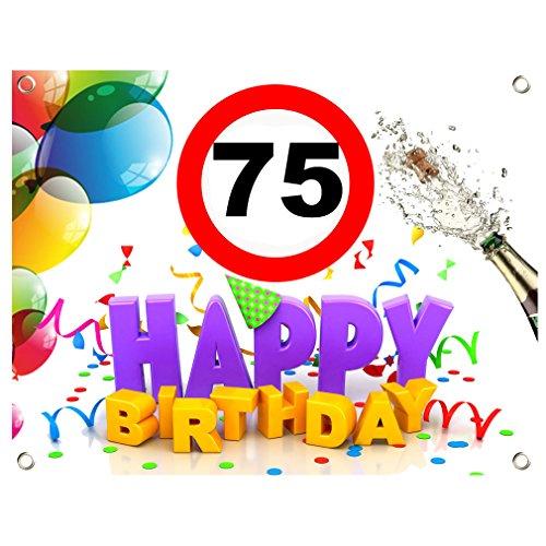 75. Geburtstag Geburtstags Banner Geburtstags Plane PVC 1,30m x 1,00m zum 75. Geburtstag