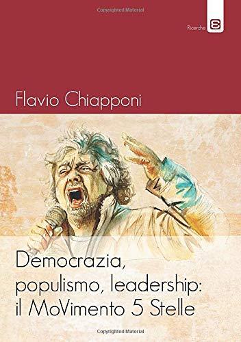 Democrazia, populismo, leadership: il MoVimento 5 Stelle