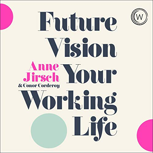 Future Vision Your Working Life cover art