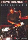 Steve Holmes: Shed Some Light