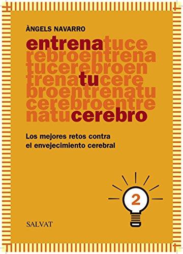 Entrena tu cerebro, 2 (Castellano - Adultos - Libros De Psicología Y Maternidad - Cuadernos De Entrenamiento Cerebral)