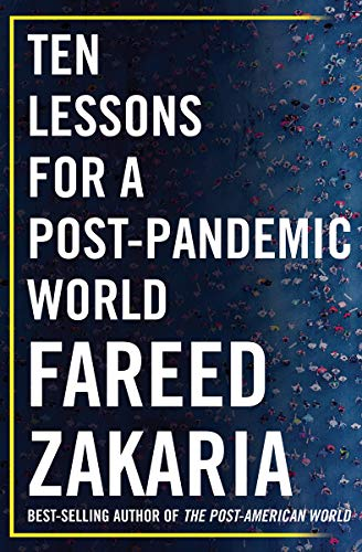 Compare Textbook Prices for Ten Lessons for a Post-Pandemic World 1 Edition ISBN 9780393542134 by Zakaria, Fareed