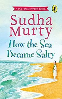How the Sea Became Salty by [Sudha Murty]