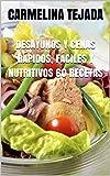 DESAYUNOS Y CENAS RÁPIDOS, FÁCILES Y NUTRITIVOS 60 RECETAS: LAS DOS COMIDAS MÁS IMPORTANTES DEL DÍA PARA MANTENER EL EQUILIBRIO NUTRITIVO... (REPOSTERÍA. COCINA Y BEBIDA nº 4)