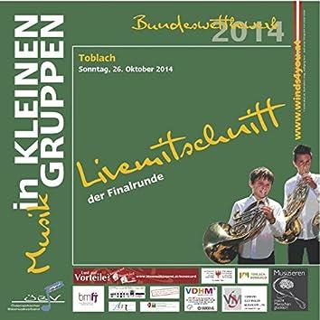 Livemittschnitt der Finalrunde - Musik in kleinen Gruppen Bundeswettbewerb 2014 (Live)