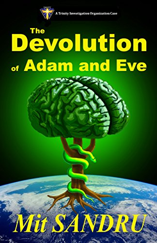 The Devolution of Adam and Eve (TIO Book 2): The Extinction of Humanity is Minutes Away (English Edition)