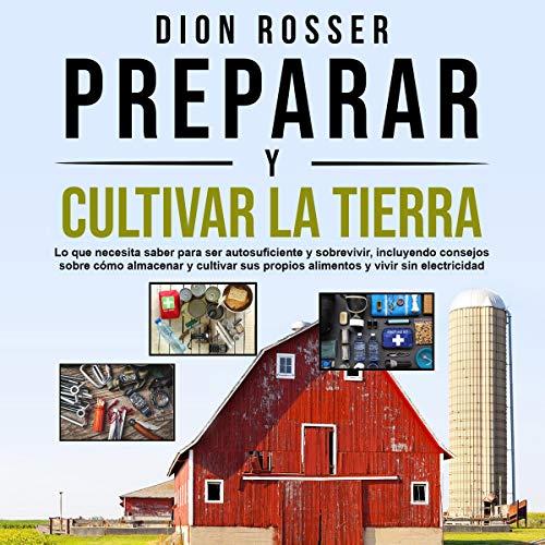 Couverture de Preparar y cultivar la tierra [Preparing and Cultivating the Land]