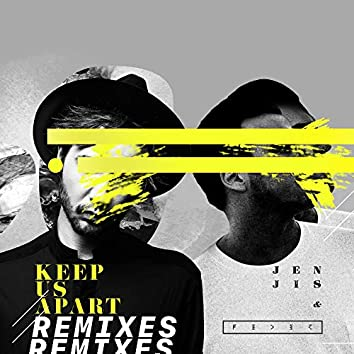 Keep Us Apart (feat. Bright Sparks) [Remixes]