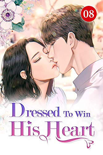 Dressed To Win His Heart 8: The Story Of A Boy And A Girl (English Edition)