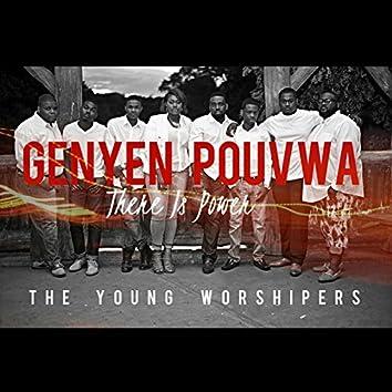 Genyen Pouvwa / There Is Power