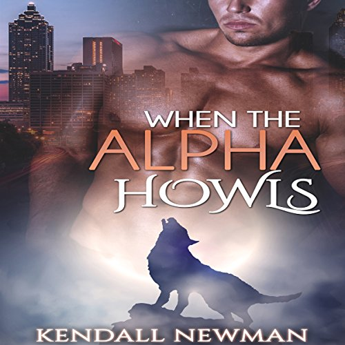 When the Alpha Howls: The Howling Commission - A BBW Paranormal Shape Shifter Romance audiobook cover art