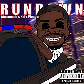 Rundown (feat. Kei X Wonder)