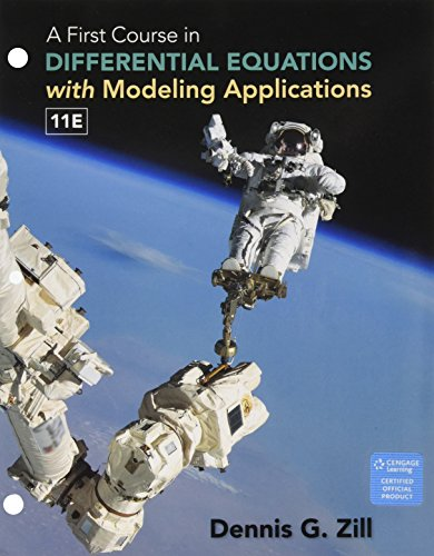 Compare Textbook Prices for Bundle: A First Course in Differential Equations with Modeling Applications, Loose-leaf Version, 11th + WebAssign for Zill's Differential Equations ... 9th, Single-Term Printed Access Card 11 Edition ISBN 9781337761000 by Zill, Dennis G.