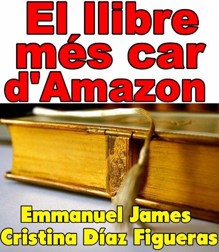 El llibre més car d'Amazon (Catalan Edition)