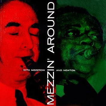 Mezzin' Around