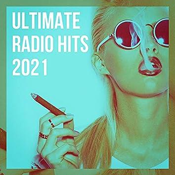 Ultimate Radio Hits 2021