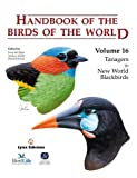 Handbook of the Birds of the World - Tanagers to New World Blackbirds