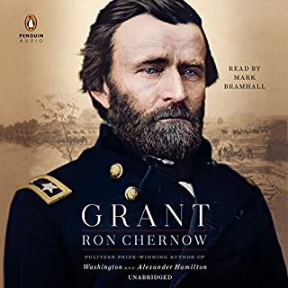 Grant                   Written by:                                                                                                                                 Ron Chernow                               Narrated by:                                                                                                                                 Mark Bramhall                      Length: 48 hrs and 2 mins     28 ratings     Overall 4.9