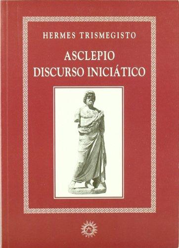 Asclepio, discurso iniciático