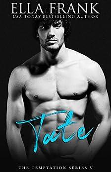 Tate (Temptation Series Book 5) by [Ella Frank]