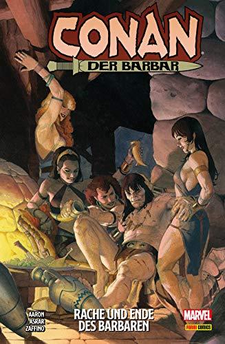 Conan der Barbar, Band 2 - Rache und Ende des Barbaren: Bd. 2: Rache und Ende des...
